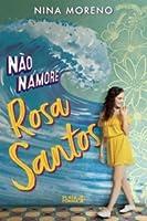 Não Namore Rosa Santos
