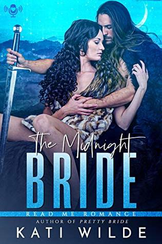 The Midnight Bride (The Dead Lands, #2)