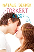 Forkert kys (Offsides, #2)