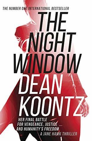 The Night Window (Jane Hawk #5) by Dean Koontz