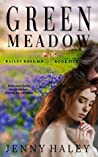 Green Meadow (Bailey Rose, M.D. Book 5)