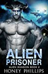 Alien Prisoner (Alien Invasion, #2)