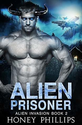 Alien Prisoner (Alien Invasion, #2)