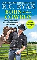 Born to Be a Cowboy: Includes a bonus novella (Montana Strong Book 3)