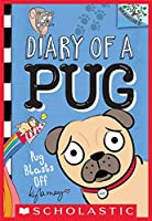 Pug Blasts Off (Diary of a Pug #1)