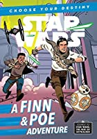 Journey to Star Wars: The Rise of Skywalker: A Finn & Poe Adventure (Choose Your Destiny)
