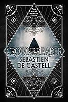 Crownbreaker (Spellslinger Book 6)