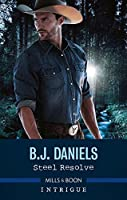 Steel Resolve (Cardwell Ranch: Montana Legacy Book 1)