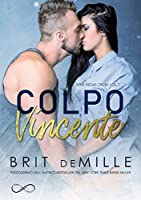 Colpo vincente (Vegas Crush, #1)