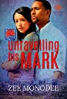 Unravelling His Mark (The Protectors #2)