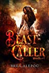 Beast Caller (Witch Queen #1)