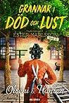 Grannar i död och lust (Ester Karlsson, #3)