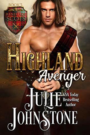 Highland Avenger (Renegade Scots, #3)
