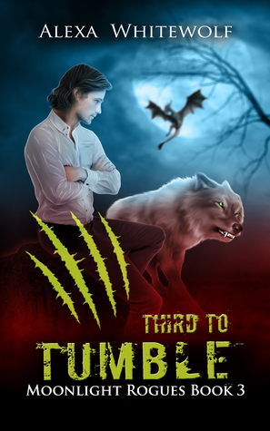 Third to Tumble (Moonlight Rogues, #3)