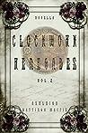 Clockwork Renegades Vol. 2