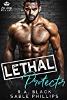 Lethal Protector (San Diego Mafia Kings #2)