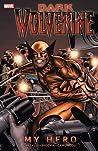 Dark Wolverine, Volume 2: My Hero
