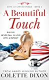 A Beautiful Touch (Love at Lincolnfield #2)