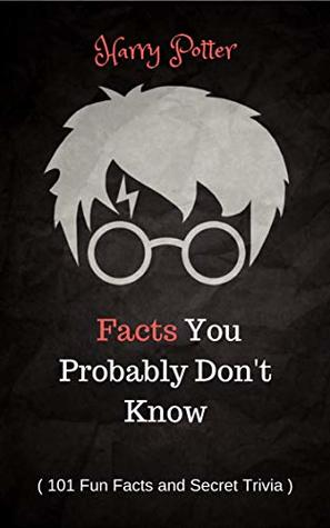 Harry Potter Facts You Probably Don T Know By Tom Tittle