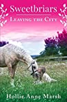 Leaving The City (Sweetbriars, #1)