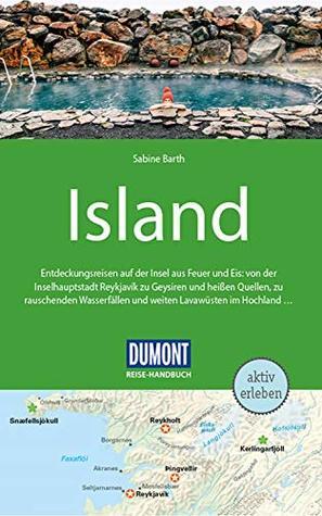 DuMont Reise-Handbuch Reiseführer Island: mit praktischen Downloads aller Karten und Grafiken (DuMont Reise-Handbuch E-Book)