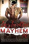 Love, Loyalty & Mayhem by Ryan Michele