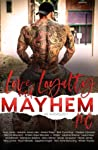 Love, Loyalty & Mayhem by L. Wilder