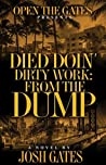 Died Doin' Dirty Work: From the Dump