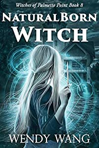 Natural Born Witch (Witches of Palmetto Point #8)