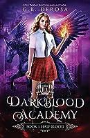 Half-Blood (Darkblood Academy, #1)