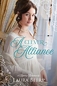 A Clever Alliance (Regency Brides: A Promise of Love, #1)