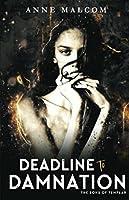 Deadline to Damnation