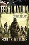 Convergence (Feral Nation #6)