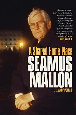 Seamus Mallon: A Shared Home Place