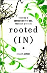 Rooted (In) by Susan  Carson