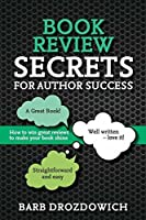 Book Reviews for Author Success: How to win great reviews to make your book shine