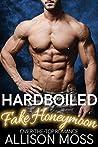 Hardboiled Fake Honeymoon (Sutter City Book 4)