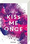 Kiss Me Once by Stella Tack