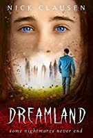 Dreamland: A ghost story