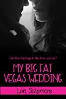 My Big Fat Vegas Wedding