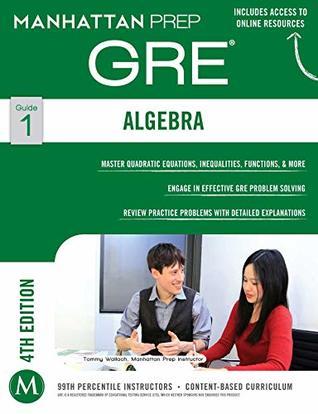 manhattan prep gre strategy guide 1 algebra