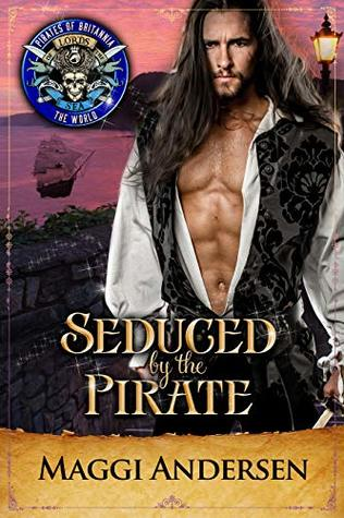 Seduced by the Pirate: Pirates of Britannia Connected World