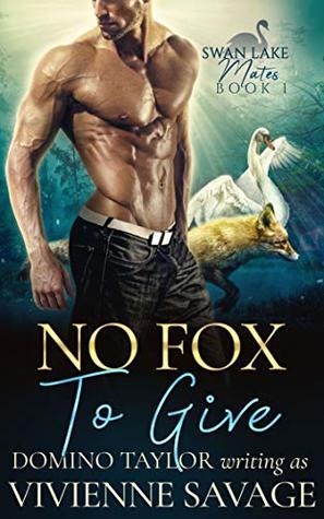 No Fox to Give (Swan Lake Mates, #1)