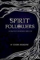 Spirit Followers (Instruments of Sacrifice Book 1)