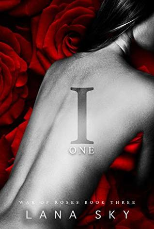 I (One) (War of Roses Book 3)