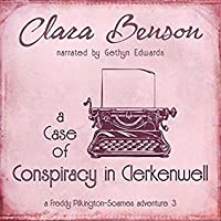 A Case of Conspiracy in Clerkenwell  (Freddy Pilkington-Soames, #3)