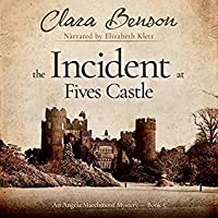 The Incident at Fives Castle (Angela Marchmont, #5)