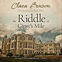 The Riddle at Gipsy's Mile (Angela Marchmont, #4)