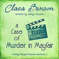 A Case of Murder in Mayfair (Freddy Pilkington-Soames, #2)