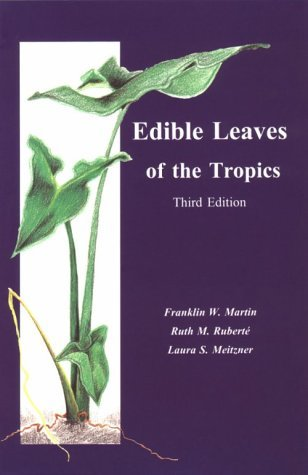 Edible Leaves of the Tropics, Third Edition